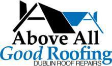 Above All Good Roofing Dublin Roof Repair In Dublin County Dublin
